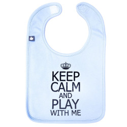 Bavoir bleu - Keep Calm & Play With Me