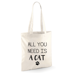 Tote bag All You Need Is A Cat
