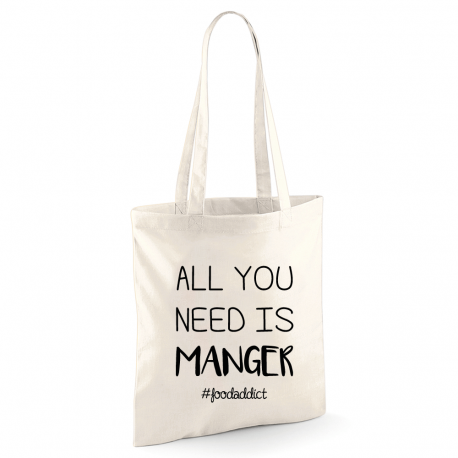 Tote bag All You Need Is MANGER