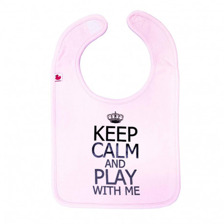 Bavoir rose - Keep Calm & Play With Me